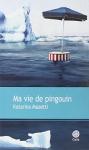 """Couverture du livre : """"Ma vie de pingouin"""""""