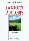 """Couverture du livre : """"La grotte aux loups"""""""