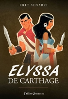 """Couverture du livre : """"Elyssa de Carthage"""""""