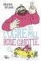 "Couverture du livre : ""L'ogre au pull rose griotte"""
