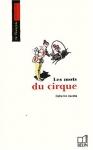 """Couverture du livre : """"Les mots du cirque"""""""