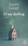 "Couverture du livre : ""O my darling"""