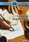 """Couverture du livre : """"La vie tranchée"""""""
