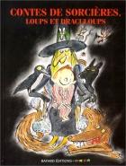 """Couverture du livre : """"Contes de sorcières, loups et draculoups"""""""