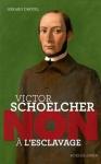 """Couverture du livre : """"Victor Schoelcher"""""""