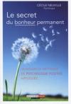 """Couverture du livre : """"Le secret du bonheur permanent"""""""