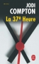 """Couverture du livre : """"La 37e heure"""""""