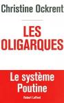 """Couverture du livre : """"Les oligarques"""""""
