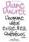 """Couverture du livre : """"L'homme idéal existe. Il est québécois"""""""