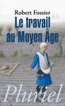 """Couverture du livre : """"Le travail au Moyen Âge"""""""