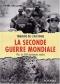 """Couverture du livre : """"La Seconde guerre mondiale"""""""