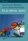 """Couverture du livre : """"Et je danse, aussi"""""""