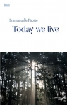 "Couverture du livre : ""Today we live"""