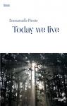 """Couverture du livre : """"Today we live"""""""