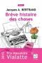 """Couverture du livre : """"Brève histoire des choses"""""""