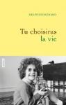 """Couverture du livre : """"Tu choisiras la vie"""""""