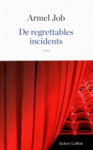"Couverture du livre : ""De regrettables incidents"""