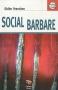 """Couverture du livre : """"Social barbare"""""""