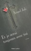 """Couverture du livre : """"Et je serai toujours avec toi"""""""