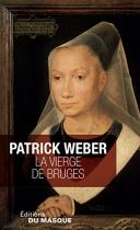 """Couverture du livre : """"La vierge de Bruges"""""""