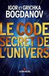 """Couverture du livre : """"Le code secret de l'univers"""""""