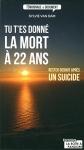"""Couverture du livre : """"Tu t'es donné la mort à 22 ans"""""""
