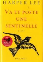 """Couverture du livre : """"Va et poste une sentinelle"""""""