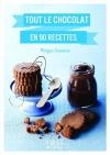 """Couverture du livre : """"Tout le chocolat en 90 recettes"""""""