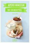 """Couverture du livre : """"Apéros minceur en 120 recettes"""""""