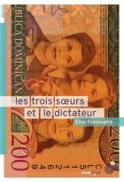 """Couverture du livre : """"Les trois soeurs et le dictateur"""""""