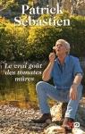 """Couverture du livre : """"Le vrai goût des tomates mûres"""""""