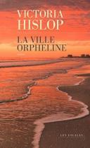 """Couverture du livre : """"La ville orpheline"""""""