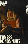 """Couverture du livre : """"L'ombre de nos nuits"""""""
