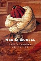 """Couverture du livre : """"Les turbans de Venise"""""""