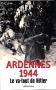 """Couverture du livre : """"Ardennes 1944"""""""