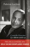 """Couverture du livre : """"Comédie française"""""""