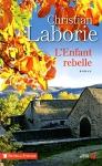 """Couverture du livre : """"L'enfant rebelle"""""""