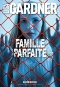 """Couverture du livre : """"Famille parfaite"""""""