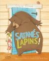 """Couverture du livre : """"Satanés lapins !"""""""