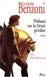 """Couverture du livre : """"Thibaut ou la croix perdue"""""""
