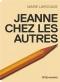 """Couverture du livre : """"Jeanne chez les autres"""""""