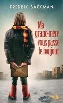 """Couverture du livre : """"Ma grand-mère vous passe le bonjour"""""""