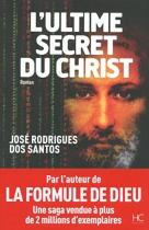 """Couverture du livre : """"L'ultime secret du Christ"""""""