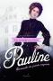"""Couverture du livre : """"Pauline"""""""