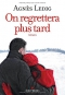 "Couverture du livre : ""On regrettera plus tard"""