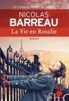 """Couverture du livre : """"La vie en Rosalie"""""""