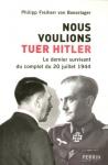 """Couverture du livre : """"Nous voulions tuer Hitler"""""""