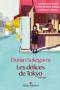 """Couverture du livre : """"Les délices de Tokyo"""""""