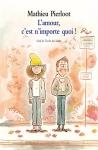 """Couverture du livre : """"L'amour, c'est n'importe quoi !"""""""