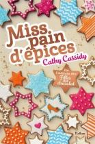 """Couverture du livre : """"Miss pain d'épices"""""""